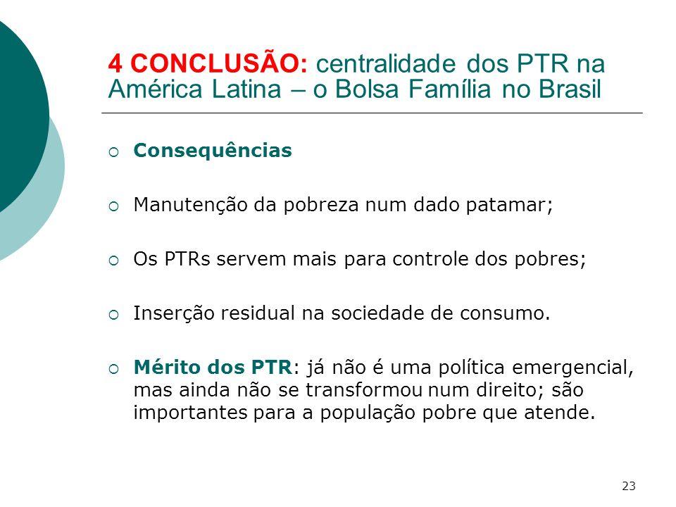 4 CONCLUSÃO: centralidade dos PTR na América Latina – o Bolsa Família no Brasil
