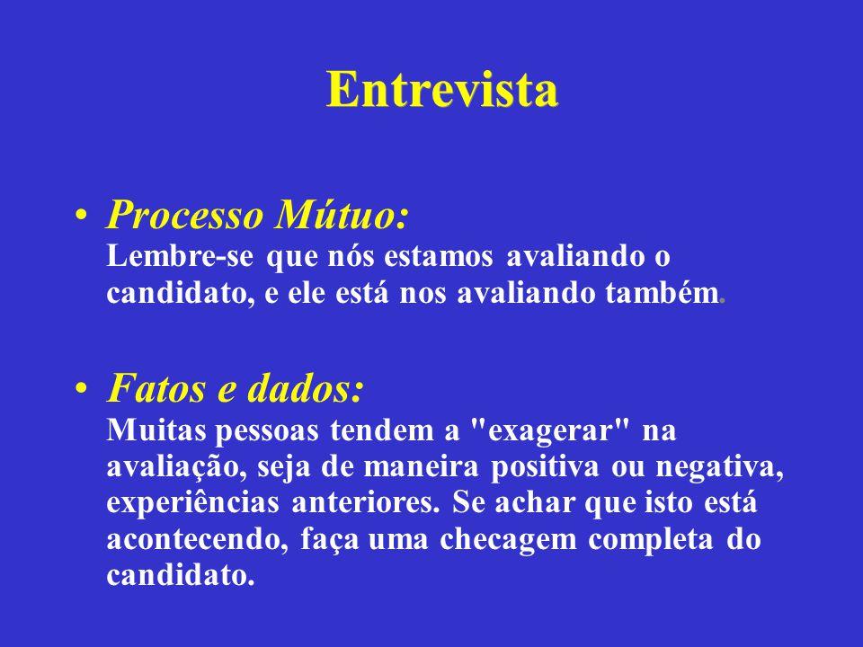 Entrevista Processo Mútuo: Lembre-se que nós estamos avaliando o candidato, e ele está nos avaliando também.