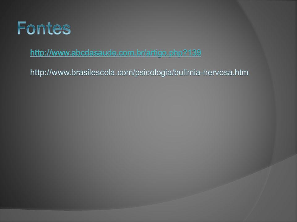 Fontes http://www.abcdasaude.com.br/artigo.php 139