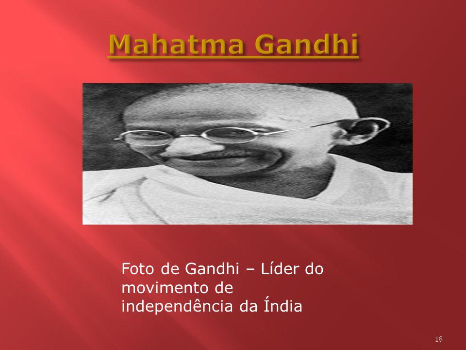 Mahatma Gandhi Foto de Gandhi – Líder do movimento de independência da Índia
