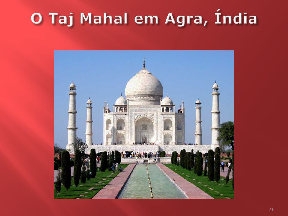 O Taj Mahal em Agra, Índia