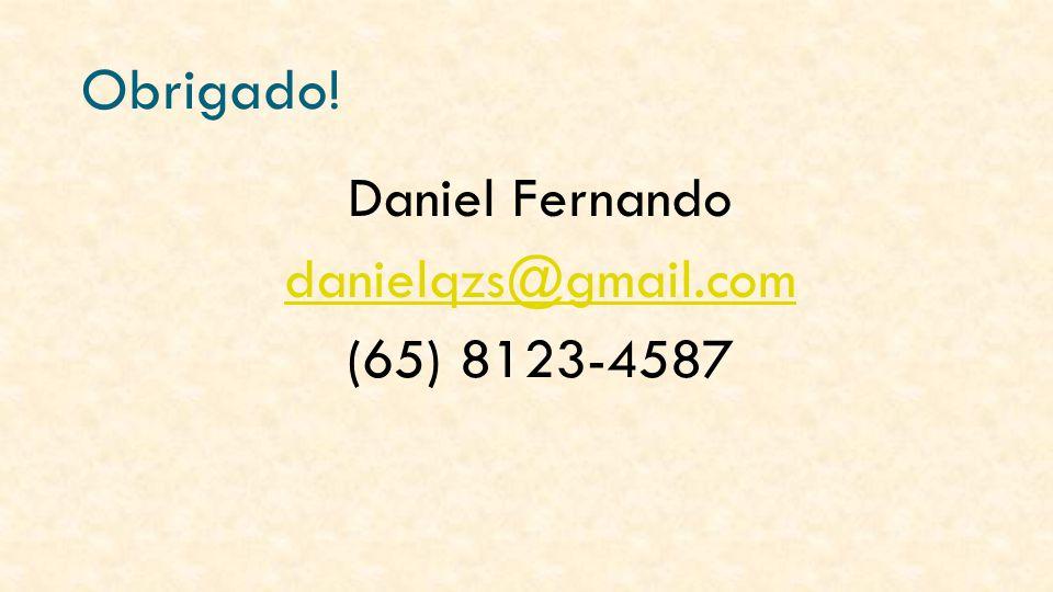 Daniel Fernando danielqzs@gmail.com (65) 8123-4587