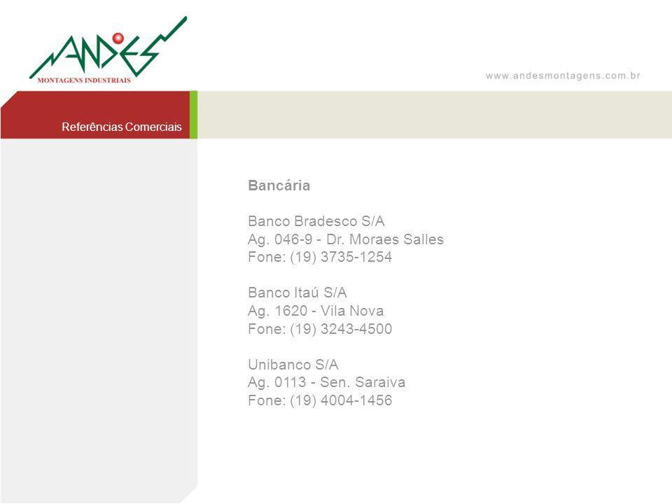 Bancária Banco Bradesco S/A Ag. 046-9 - Dr. Moraes Salles