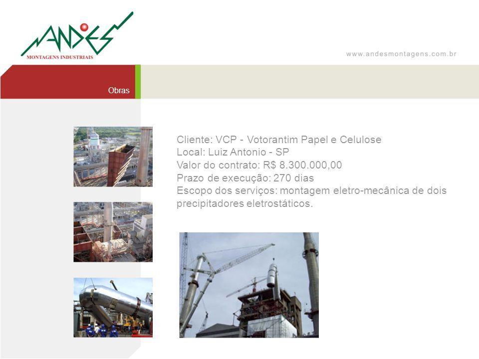 Cliente: VCP - Votorantim Papel e Celulose Local: Luiz Antonio - SP
