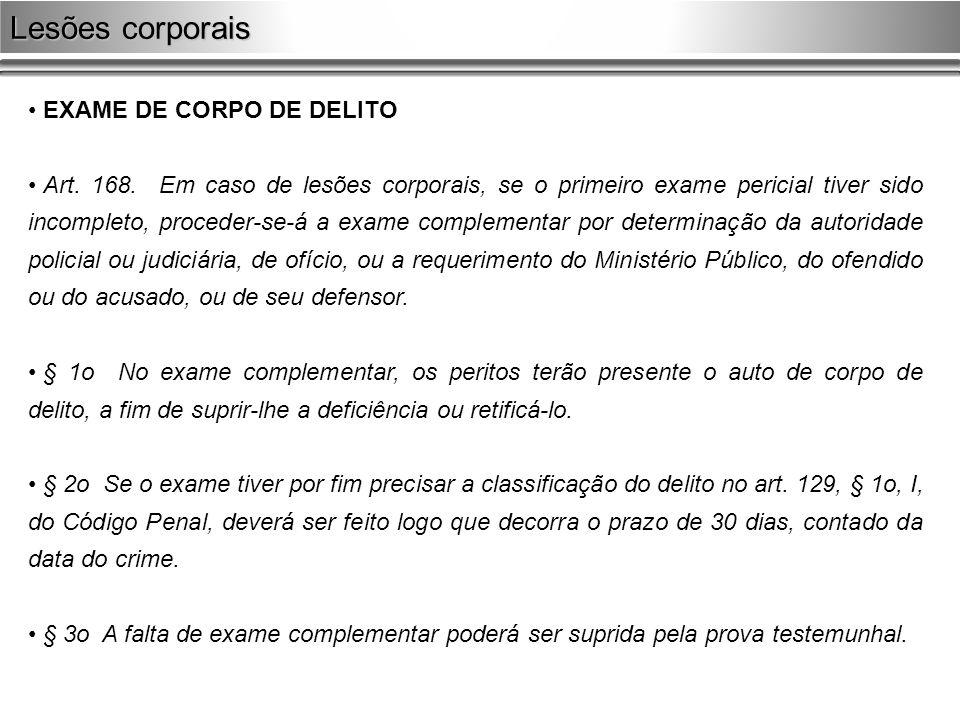 Lesões corporais EXAME DE CORPO DE DELITO