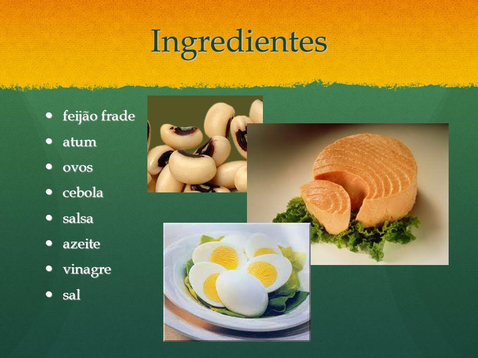 Ingredientes feijão frade atum ovos cebola salsa azeite vinagre sal