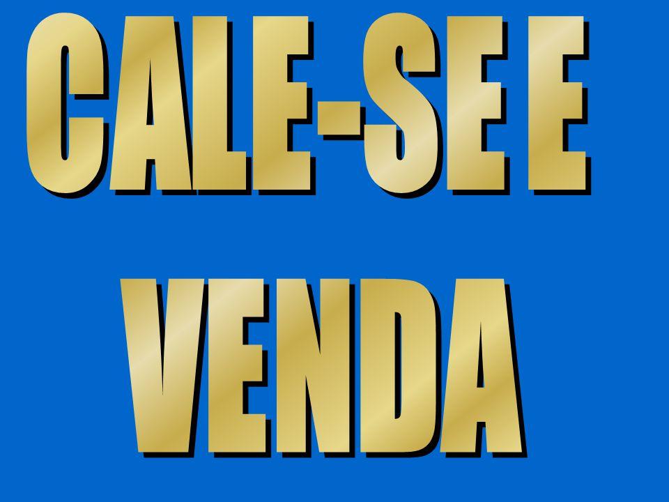 CALE-SE E VENDA.
