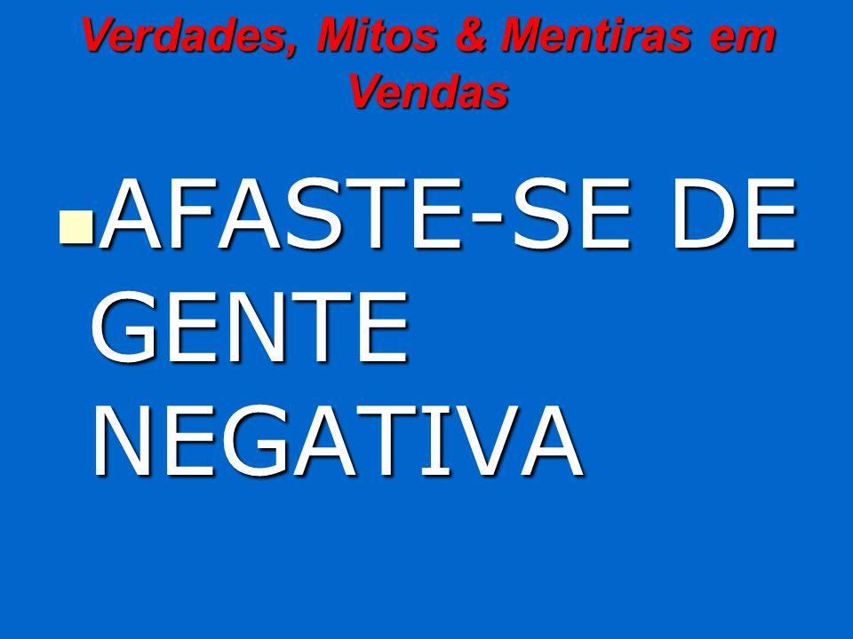 AFASTE-SE DE GENTE NEGATIVA