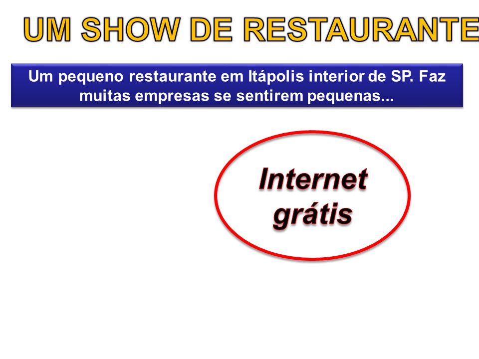 UM SHOW DE RESTAURANTE Internet grátis