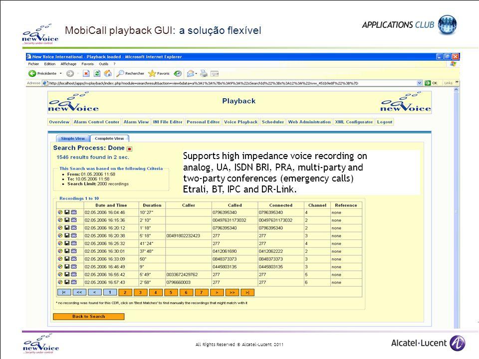 MobiCall playback GUI: a solução flexível