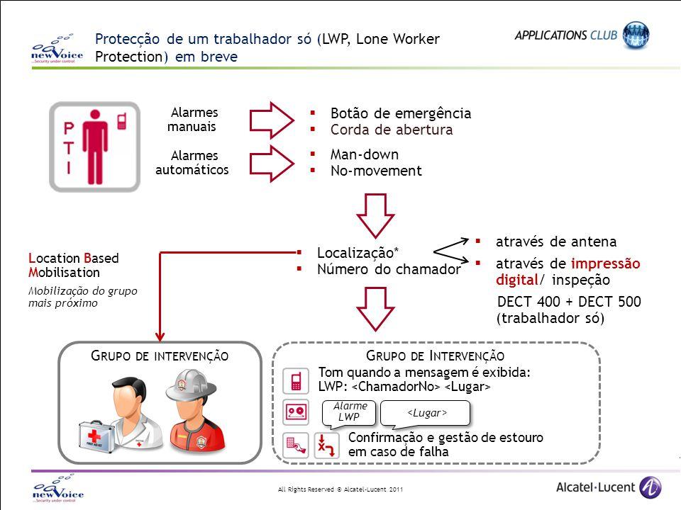 Protecção de um trabalhador só (LWP, Lone Worker Protection) em breve