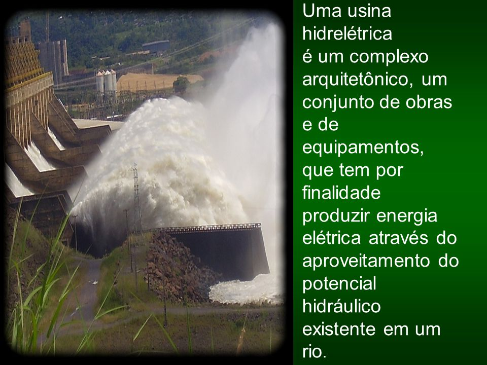 Uma usina hidrelétrica
