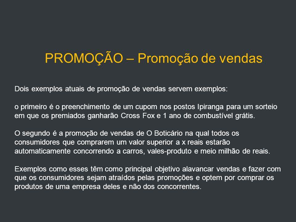 PROMOÇÃO – Promoção de vendas
