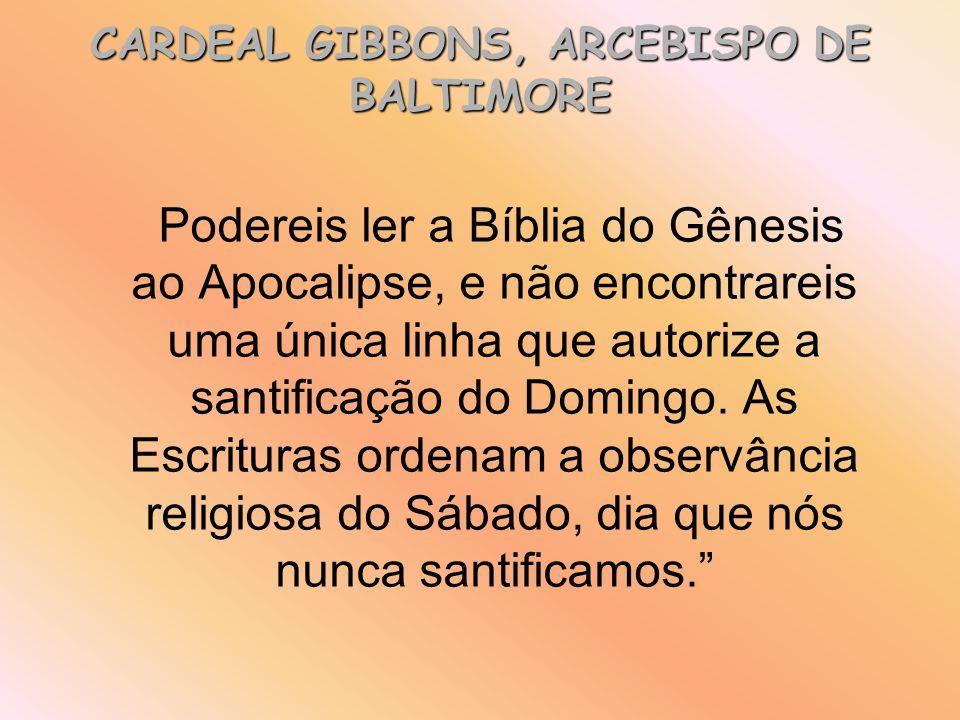 CARDEAL GIBBONS, ARCEBISPO DE BALTIMORE