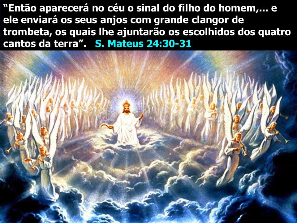 Então aparecerá no céu o sinal do filho do homem,