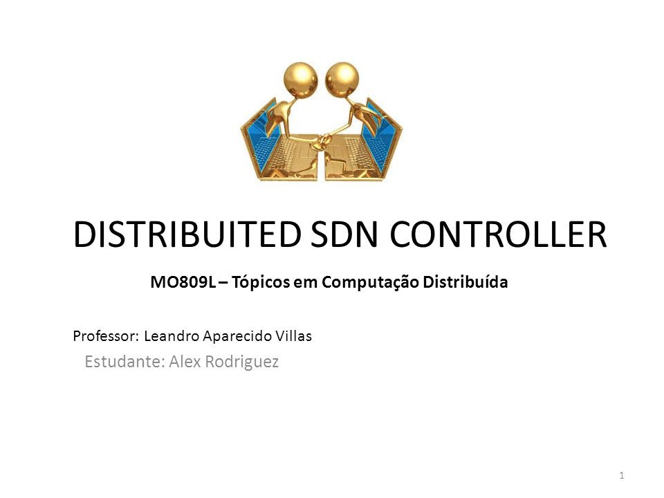 DISTRIBUITED SDN CONTROLLER