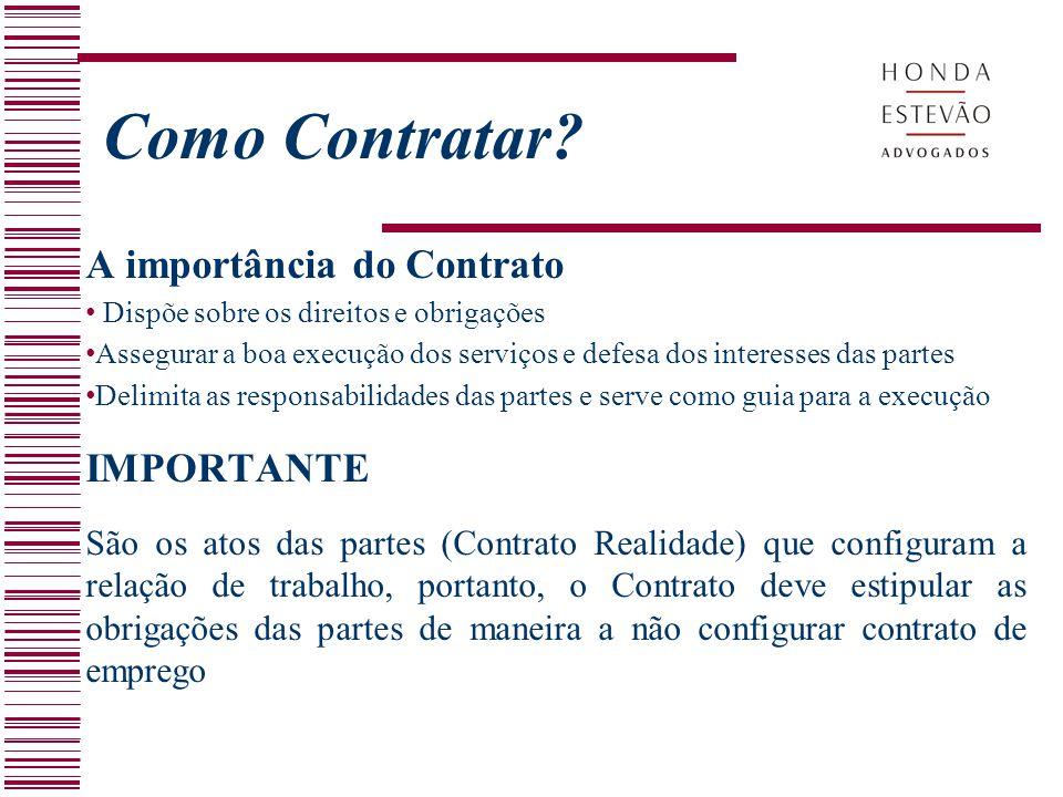 Como Contratar A importância do Contrato IMPORTANTE