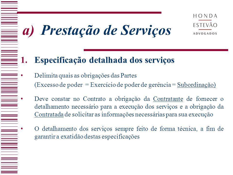 a) Prestação de Serviços