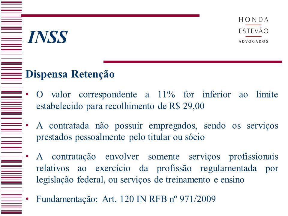 INSS Dispensa Retenção