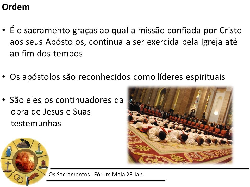 Os apóstolos são reconhecidos como líderes espirituais