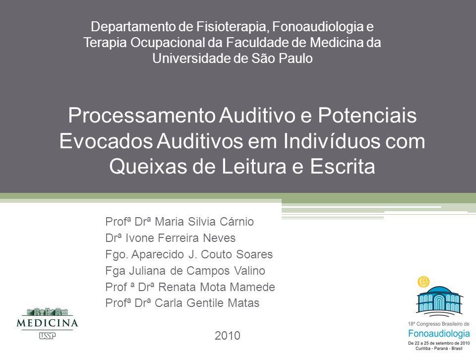 Departamento de Fisioterapia, Fonoaudiologia e Terapia Ocupacional da Faculdade de Medicina da Universidade de São Paulo