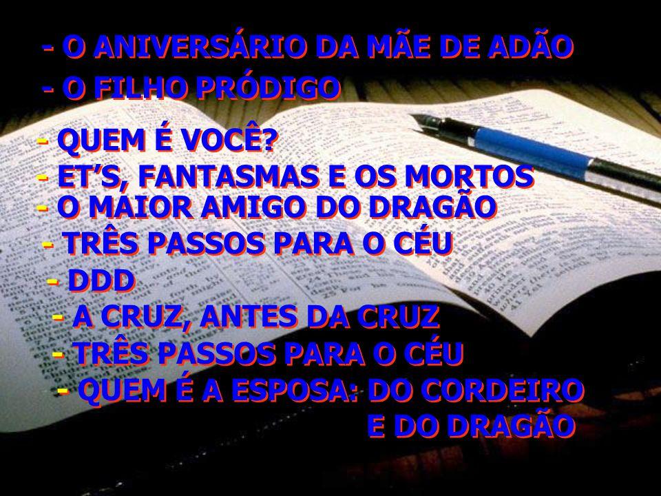 - O ANIVERSÁRIO DA MÃE DE ADÃO