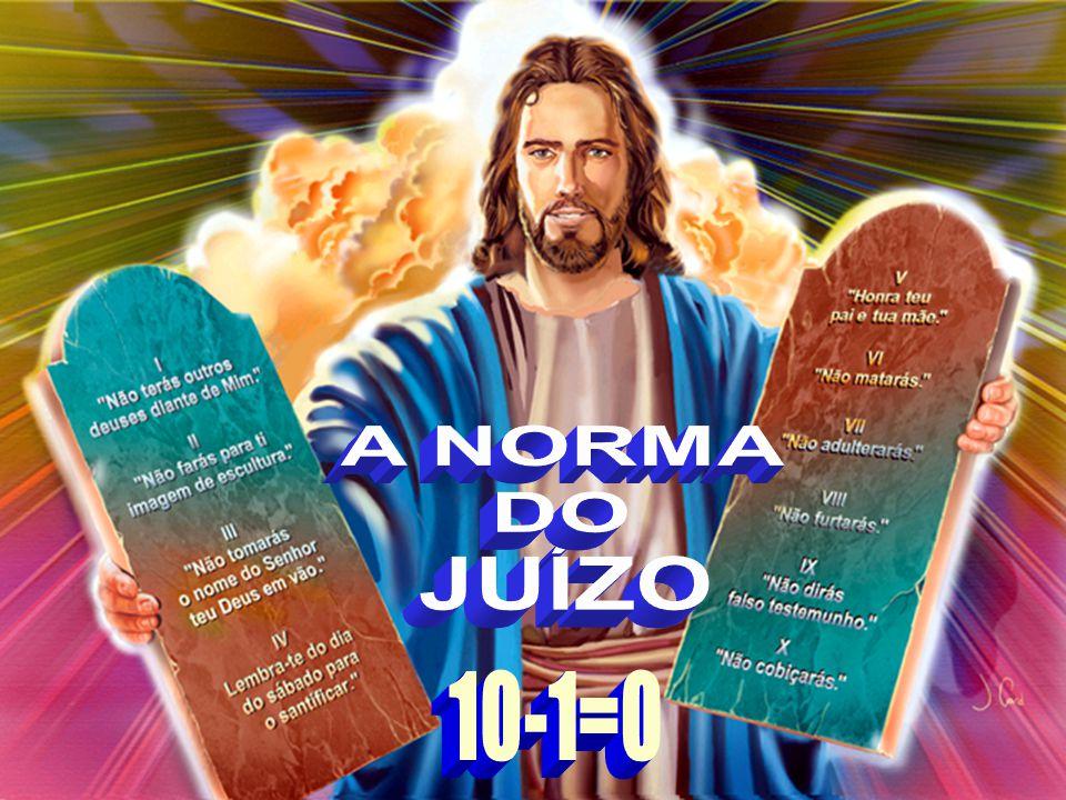 A NORMA DO JUÍZO 10-1=0