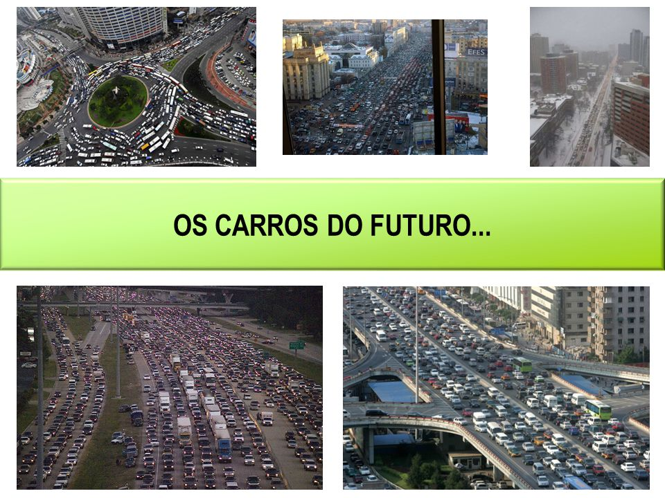 OS CARROS DO FUTURO...