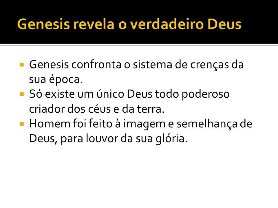 Genesis revela o verdadeiro Deus