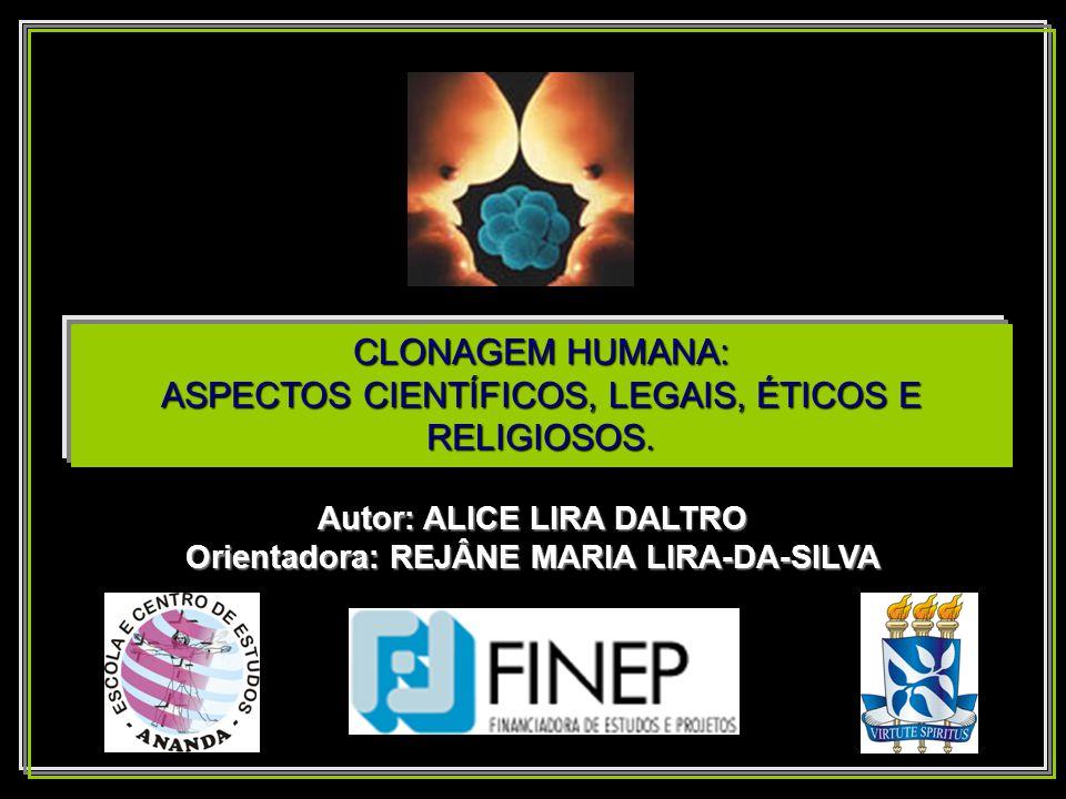 Autor: ALICE LIRA DALTRO Orientadora: REJÂNE MARIA LIRA-DA-SILVA