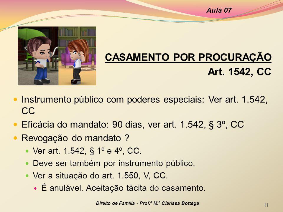 CASAMENTO POR PROCURAÇÃO Art. 1542, CC