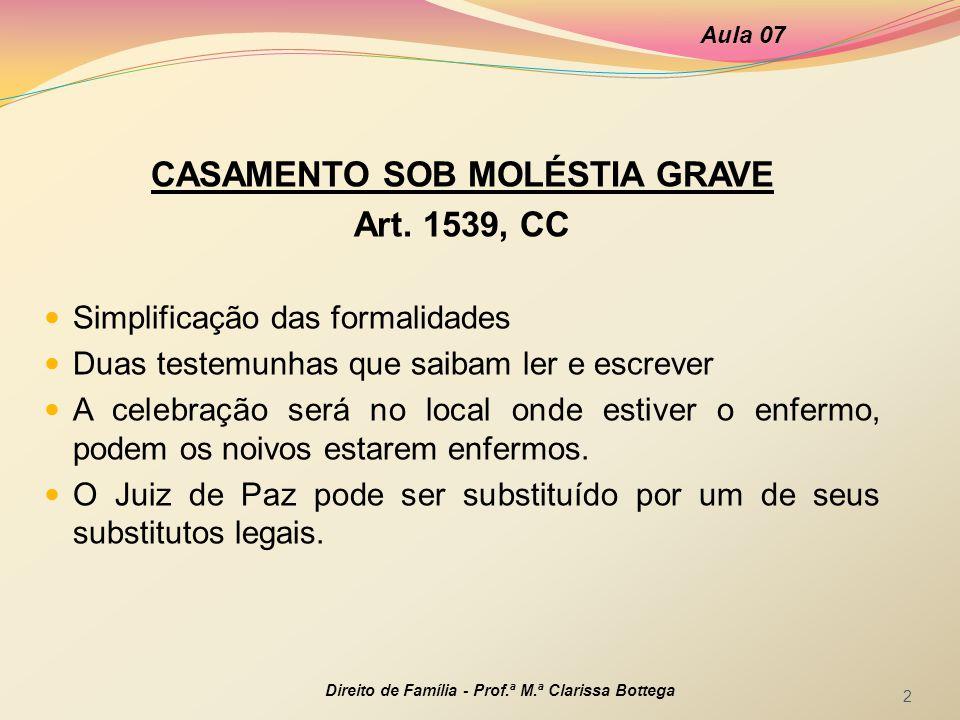 CASAMENTO SOB MOLÉSTIA GRAVE