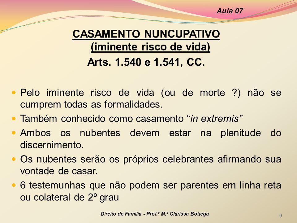 CASAMENTO NUNCUPATIVO (iminente risco de vida)