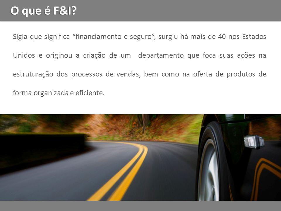 O que é F&I