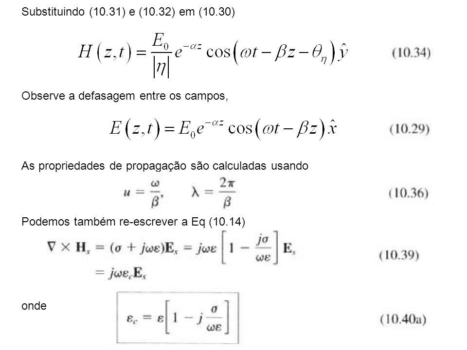 Substituindo (10.31) e (10.32) em (10.30)
