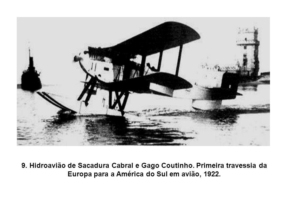 9. Hidroavião de Sacadura Cabral e Gago Coutinho