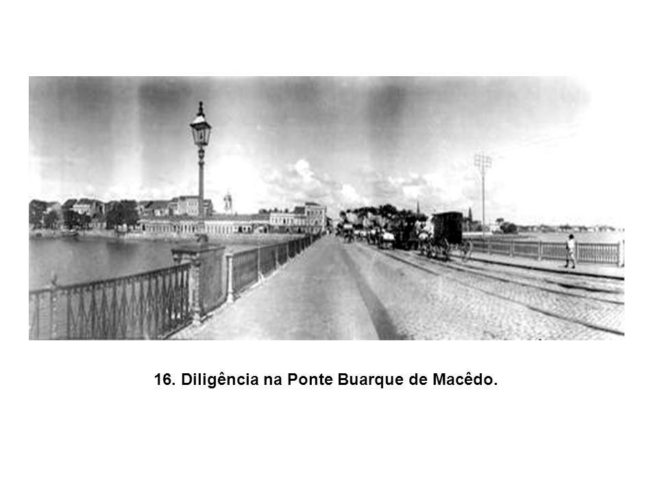 16. Diligência na Ponte Buarque de Macêdo.
