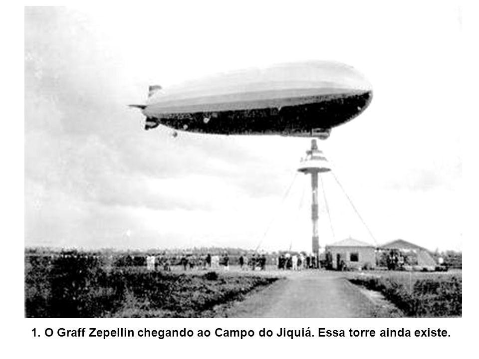 1. O Graff Zepellin chegando ao Campo do Jiquiá