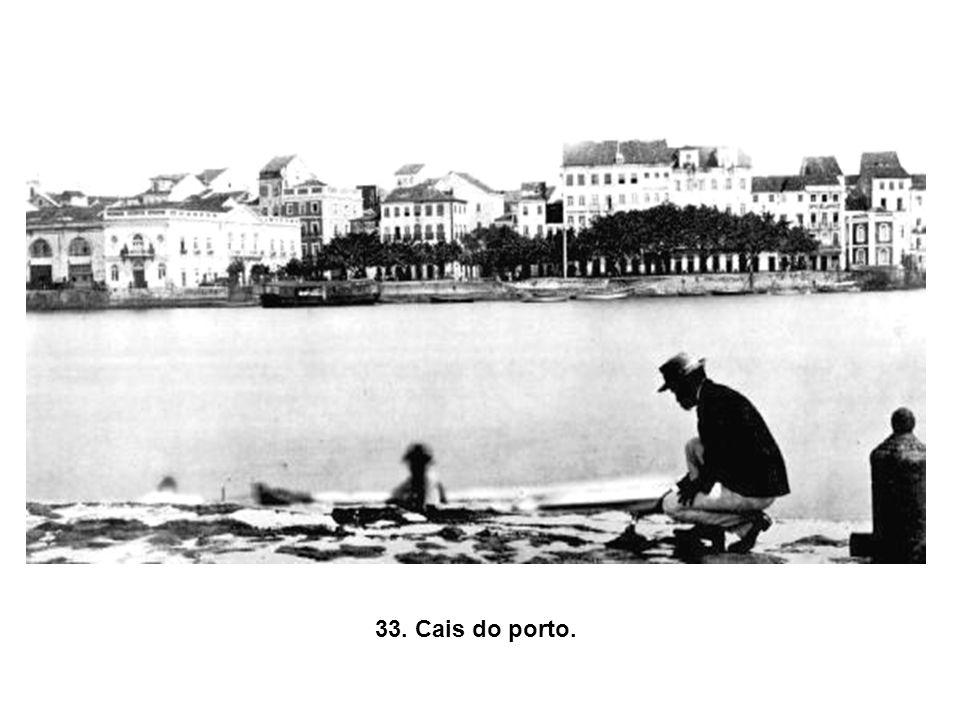 33. Cais do porto.