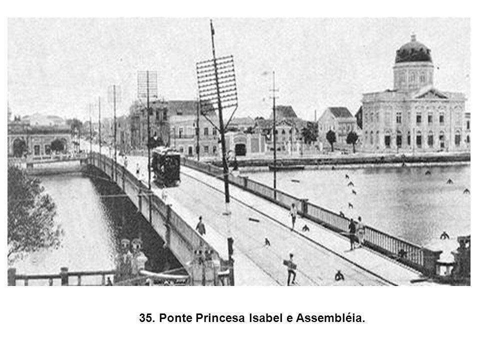 35. Ponte Princesa Isabel e Assembléia.