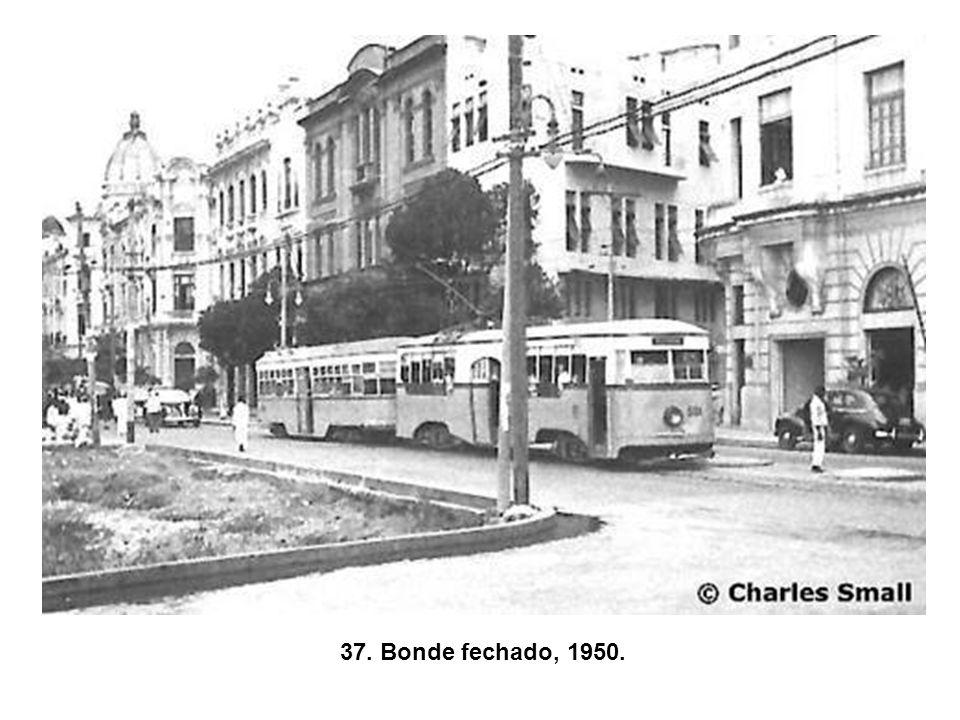 37. Bonde fechado, 1950.