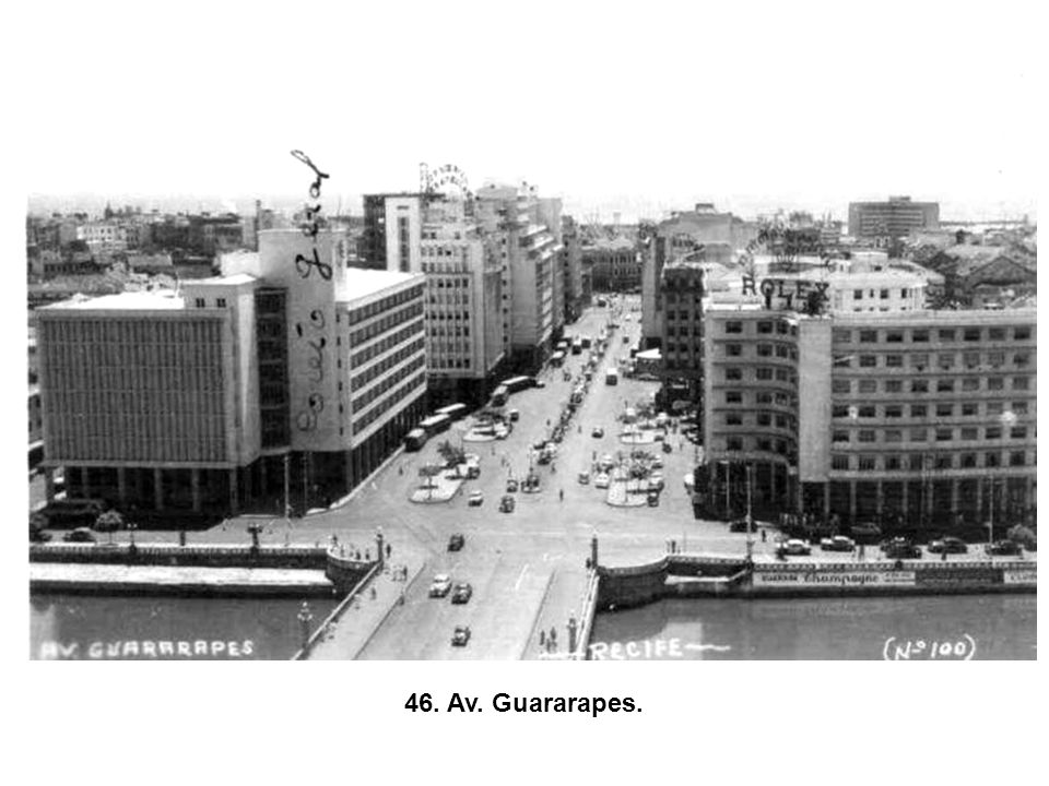46. Av. Guararapes.