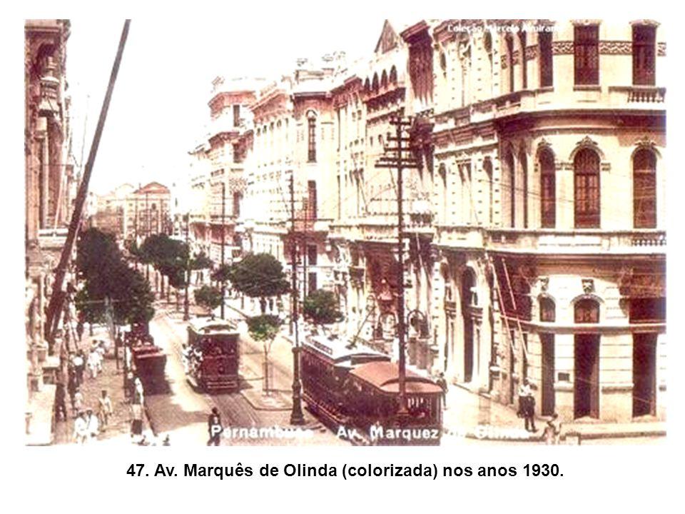 47. Av. Marquês de Olinda (colorizada) nos anos 1930.