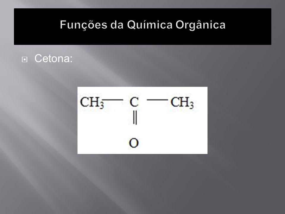 Funções da Química Orgânica
