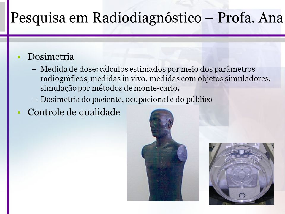 Pesquisa em Radiodiagnóstico – Profa. Ana