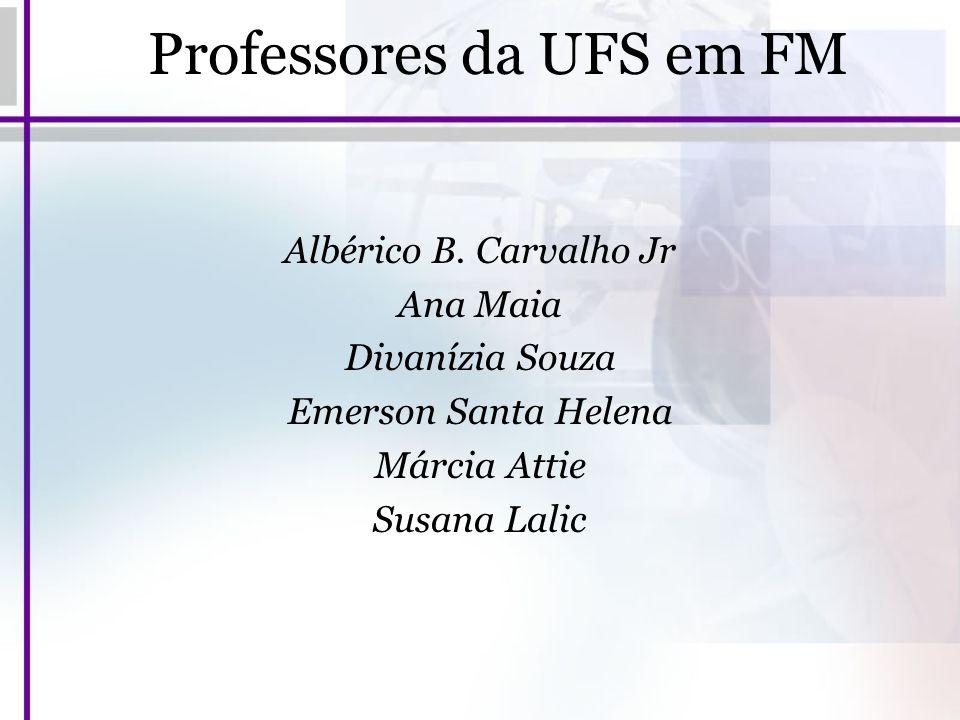 Professores da UFS em FM