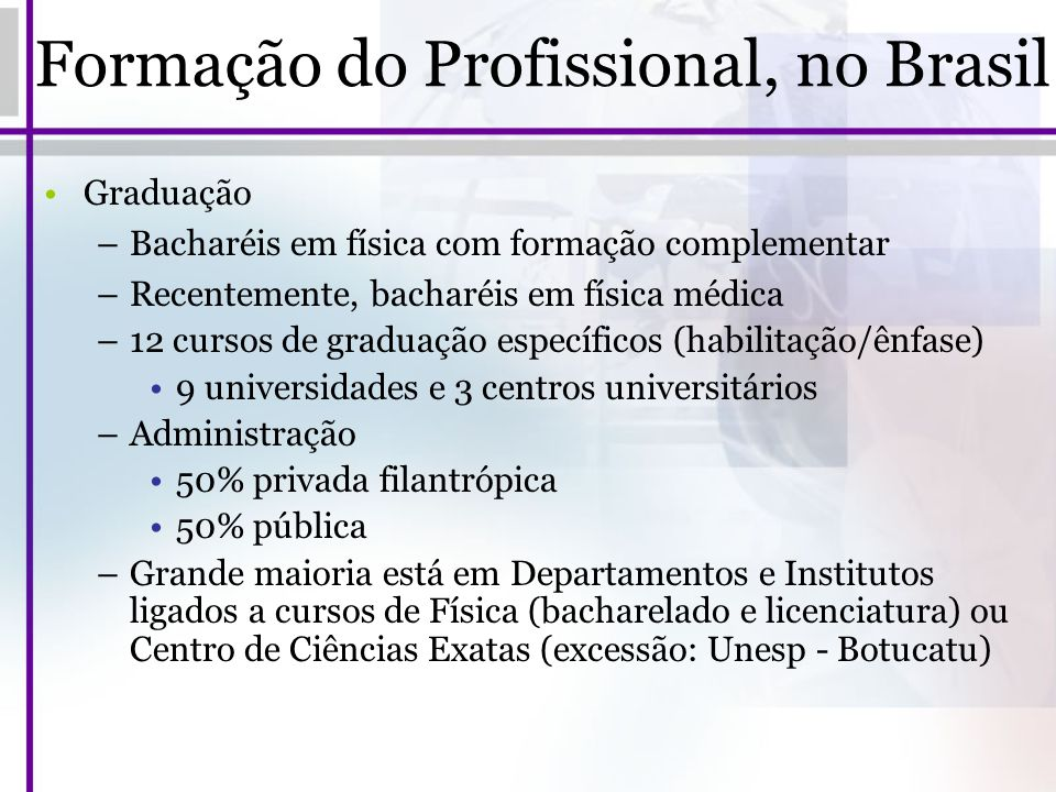 Formação do Profissional, no Brasil