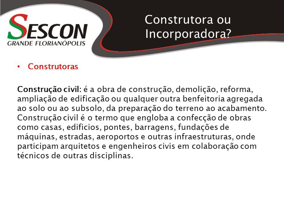 Construtora ou Incorporadora
