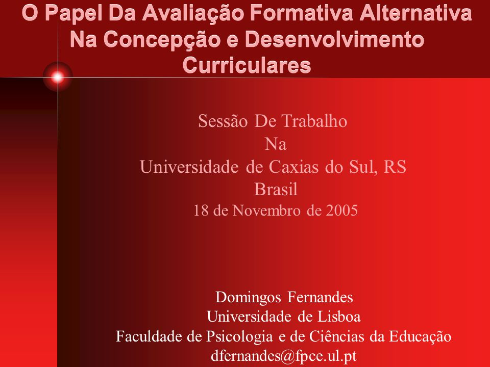 O Papel Da Avaliação Formativa Alternativa Na Concepção e Desenvolvimento Curriculares