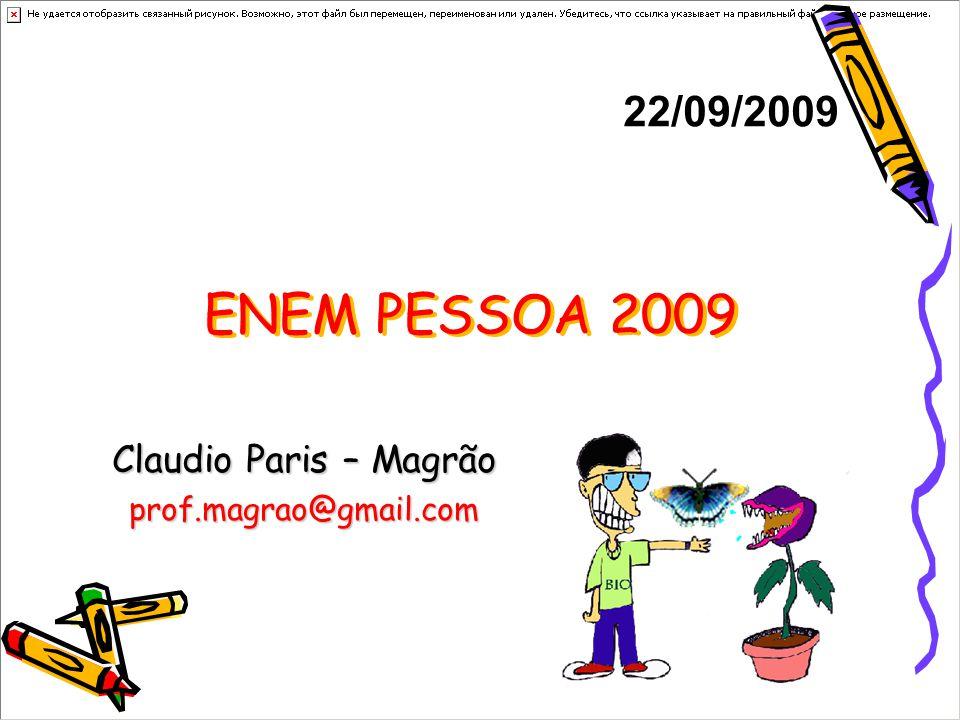 Claudio Paris – Magrão prof.magrao@gmail.com